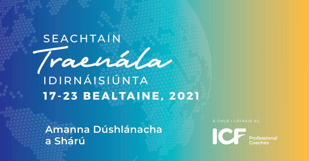 Banner info and dates as gaeilge for International Coaching Week ICF Ireland 2021